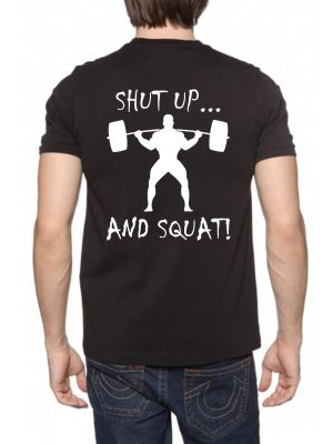 MJG Supplements Tee 'Shut Up... And Squat!'